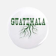 "Guatemala Roots 3.5"" Button"