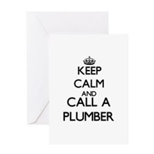 Keep calm and call a Plumber Greeting Cards