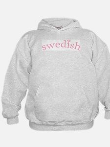 """""""Swedish with Heart"""" Hoodie"""