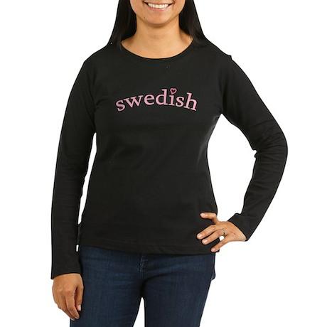 """Swedish with Heart"" Women's Long Sleeve Dark T-Sh"