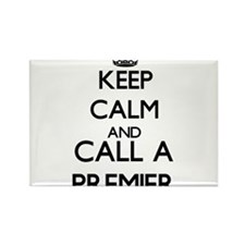Keep calm and call a Premier Magnets