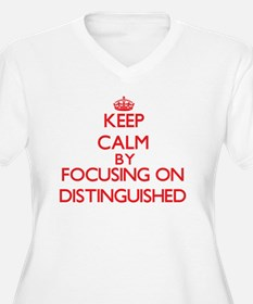 Keep Calm by focusing on Disting Plus Size T-Shirt