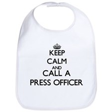 Keep calm and call a Press Officer Bib