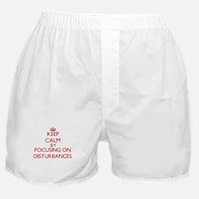 Keep Calm by focusing on Disturbances Boxer Shorts