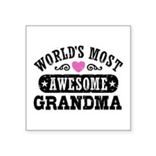 """World's Most Awesome Grandm Square Sticker 3"""" x 3"""""""
