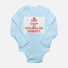 Keep Calm by focusing on Diversity Body Suit