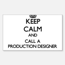 Keep calm and call a Production Designer Decal