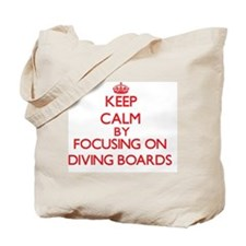 Keep Calm by focusing on Diving Boards Tote Bag