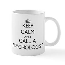 Keep calm and call a Psychologist Mugs