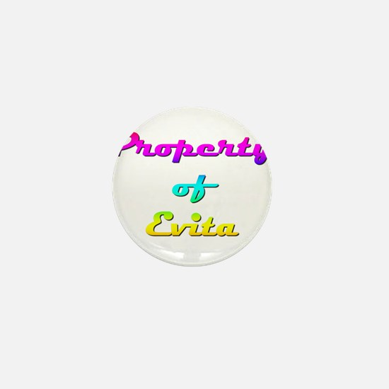 Property Of Evita Female Mini Button