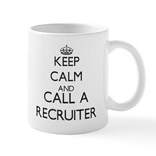 Keep calm and call a Recruiter Mugs