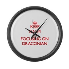 Keep Calm by focusing on Draconia Large Wall Clock