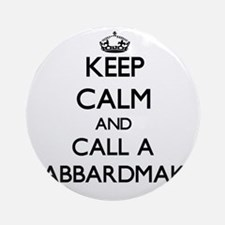 Keep calm and call a Scabbardmake Ornament (Round)