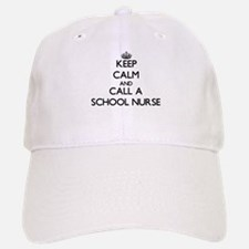 Keep calm and call a School Nurse Baseball Baseball Cap