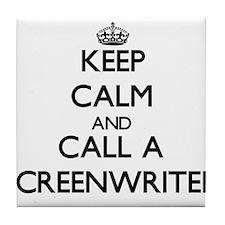 Keep calm and call a Screenwriter Tile Coaster