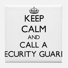 Keep calm and call a Security Guard Tile Coaster