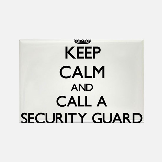 Keep calm and call a Security Guard Magnets