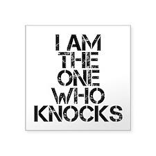 The One Who Knocks Sticker