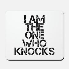 The One Who Knocks Mousepad