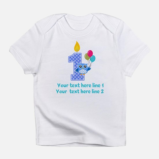 1st birthday Infant T-Shirt