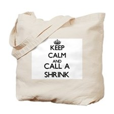 Keep calm and call a Shrink Tote Bag