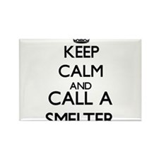 Keep calm and call a Smelter Magnets