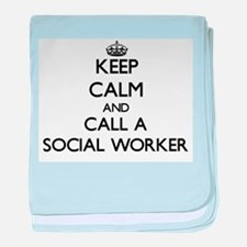 Keep calm and call a Social Worker baby blanket