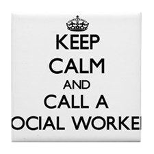 Keep calm and call a Social Worker Tile Coaster