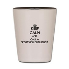 Keep calm and call a Sports Psychologis Shot Glass