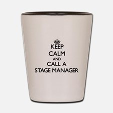 Keep calm and call a Stage Manager Shot Glass