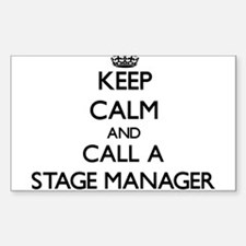 Keep calm and call a Stage Manager Decal