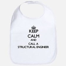 Keep calm and call a Structural Engineer Bib