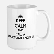 Keep calm and call a Structural Engineer Mugs