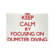 Keep Calm by focusing on Dumster Diving Magnets