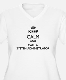 Keep calm and call a System Admi Plus Size T-Shirt