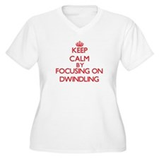 Keep Calm by focusing on Dwindli Plus Size T-Shirt