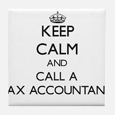 Keep calm and call a Tax Accountant Tile Coaster