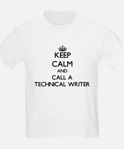 Keep calm and call a Technical Writer T-Shirt