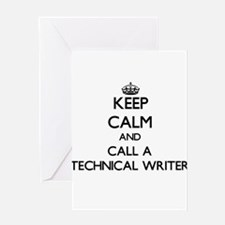 Keep calm and call a Technical Writ Greeting Cards