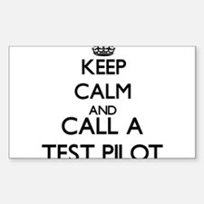 Keep calm and call a Test Pilot Decal