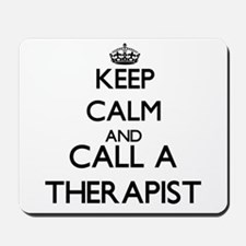 Keep calm and call a Therapist Mousepad