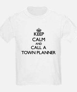 Keep calm and call a Town Planner T-Shirt