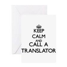 Keep calm and call a Translator Greeting Cards