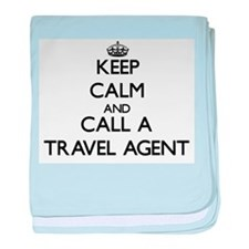 Keep calm and call a Travel Agent baby blanket