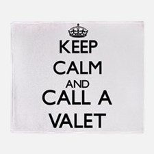 Keep calm and call a Valet Throw Blanket