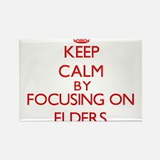Keep Calm by focusing on ELDERS Magnets