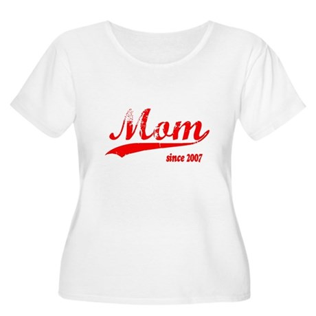 Mom since 2007 Women's Plus Size Scoop Neck T-Shir