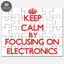Keep Calm by focusing on ELECTRONICS Puzzle