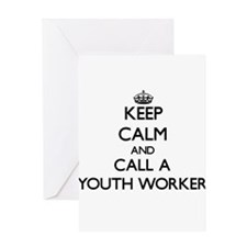 Keep calm and call a Youth Worker Greeting Cards
