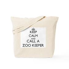 Keep calm and call a Zoo Keeper Tote Bag